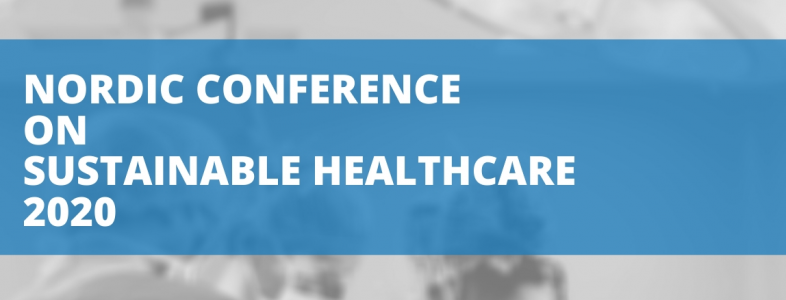 Nordic Conference on Sustainable Healthcare 2020